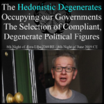 The Hedonistic Degenerates in Government